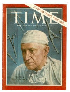 Francis D. Moore contributions to surgical care were chronicled in TIME and highlighted on the cover (3 May 1963)